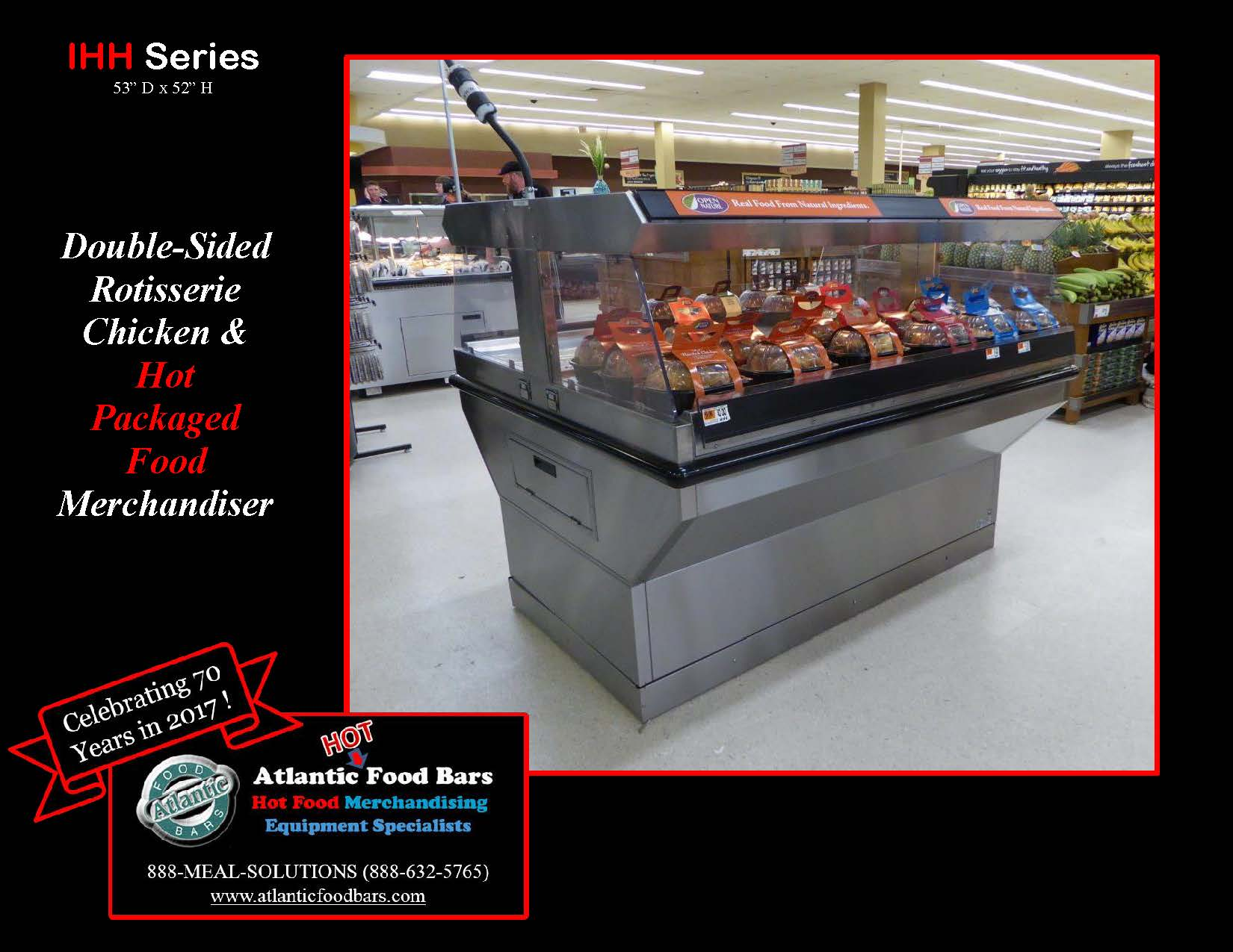Atlantic Food Bars - Double-Sided Rotisserie Chicken & Hot Packaged Food Merchandiser - IHH